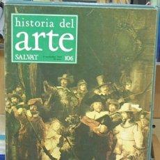 Libros de segunda mano: HISTORIA DEL ARTE, NUM. 106 - SALVAT. Lote 144311082