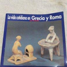 Livres d'occasion: LA VIDA COTIDIANA EN GRECIA Y ROMA- IAN JENKINS, AKAL EDICIONES, 1998.. Lote 144330844