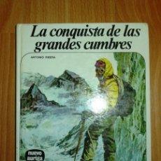 Libros de segunda mano: RIBERA, ANTONIO. LA CONQUISTA DE LAS GRANDES CUMBRES (NUEVO AURIGA ; 37). Lote 144339066