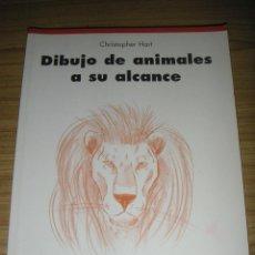 Libros de segunda mano: DIBUJO DE ANIMALES A SU ALCANCE (CHRISTOPHER HART) . Lote 144351906