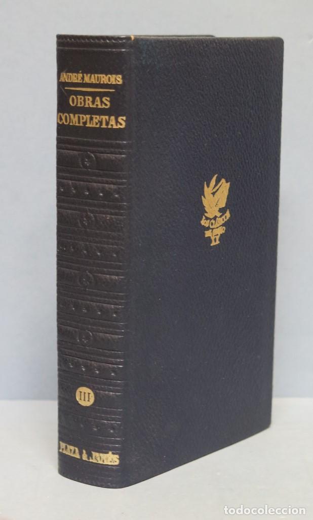 1968.- OBRAS COMPLETAS. BIOGRAFIAS. ANDRE MAUROIS. TOMO III. PLAZA JANES (Libros de Segunda Mano (posteriores a 1936) - Literatura - Otros)