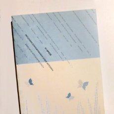 Libros de segunda mano: 41 OFICIS - REFLEXIONS CONTEMPORÀNIES SOBRE ARTESANIA - ASSOCIACIÓ ARTESANS DE GRÀCIA. Lote 144412114