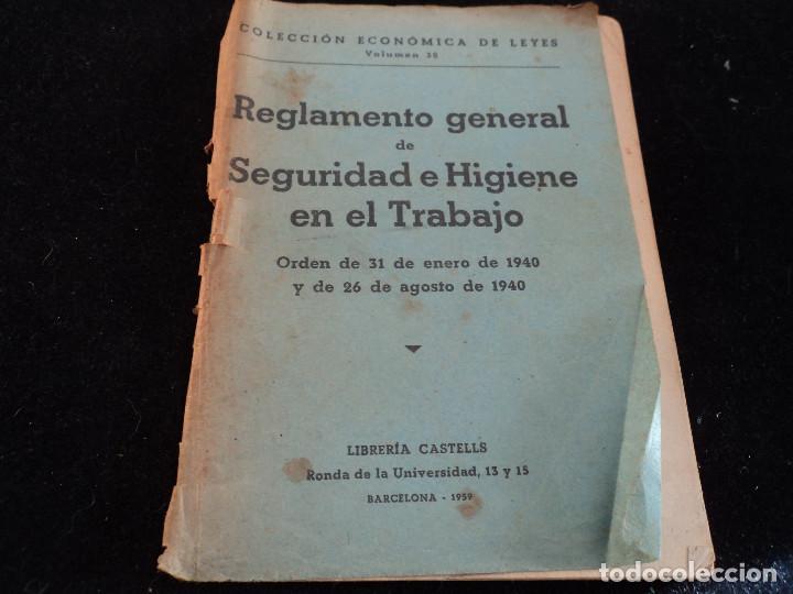 REGLAMENTO GENERAL DE SEGURIDAD E HIGIENE EN EL TRABAJO. 1940 (Libros de Segunda Mano - Ciencias, Manuales y Oficios - Otros)