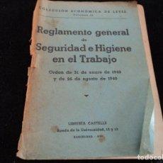 Libros de segunda mano: REGLAMENTO GENERAL DE SEGURIDAD E HIGIENE EN EL TRABAJO. 1940. Lote 144449614