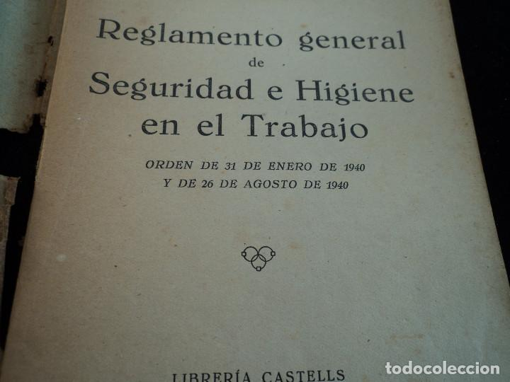 Libros de segunda mano: REGLAMENTO GENERAL DE SEGURIDAD E HIGIENE en EL TRABAJO. 1940 - Foto 2 - 144449614