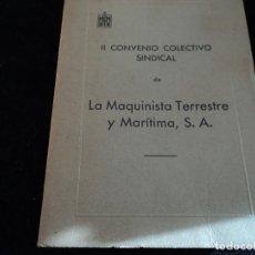 Libros de segunda mano: CONVENIO COLECTIVO SINDICAL DE LA MAQUINISTA TERRESTRE Y MARITIMA 1961. Lote 144450010
