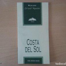 Libros de segunda mano: COSTA DEL SOL - PERE ANTONI BOVER. Lote 144474202