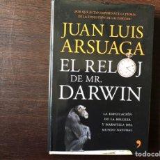 Libros de segunda mano: EL RELOJ DE MR. DARWIN. JUAN LUIS ARSUAGA. COMO NUEVO. Lote 144490408