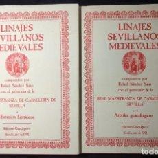Livres d'occasion: LINAJES SEVILLANOS MEDIEVALES. RAFAEL SÁNCHEZ SAUS. 1991. GUADALQUIVIR EDICIONES. 2 VOLS.. Lote 144629106