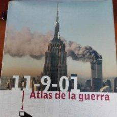 Libros de segunda mano: 11/9/01 ATLAS DE LA GUERRA. Lote 144720694