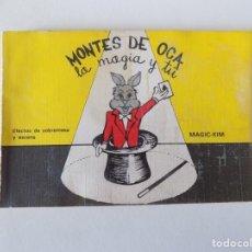 Libros de segunda mano: LIBRERIA GHOTICA. MAGIC-KIM. MONTES DE OCA. EFECTOS DE SOBREMESA Y ESCENA. 1981. MUY ILUSTRADO. Lote 144743938