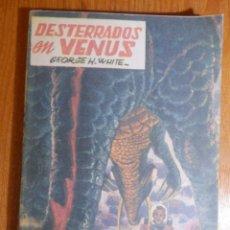 Libros de segunda mano: COLECCIÖN LUCHADORES DEL ESPACIO. Nº 72. DESTERRADOS EN VENUS. GEORGE H. WHITE. VALENCIANA. Lote 144746990