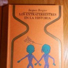 Libros de segunda mano: LIBRO - LOS EXTRATERRESTRES EN LA HISTORIA. COLECCIÓN OTROS MUNDOS - JACQUES BERGIER- PLAZA & JANES. Lote 144747242