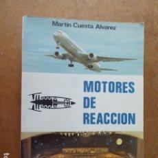 Libros de segunda mano: MOTORES DE REACCION. MARTIN CUESTA ALVAREZ. ED.PARANINFO S.A.1991.. Lote 144856270
