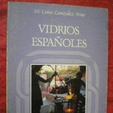 Libros de segunda mano: VIDRIOS ESPAÑOLES. LUISA GONZÁLEZ PENA. ARTES DEL TIEMPO Y DEL ESPACIO.. Lote 144865550