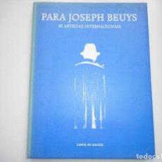 Libros de segunda mano: PARA JOSEPH BEUYS 30 ARTISTAS INTERNACIONAIS Y91607. Lote 144978326