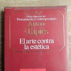 Libros de segunda mano: EL ARTE CONTRA LA ESTÉTICA. ANTONI TAPIES. OBRAS MAESTRAS DEL PENSAMIENTO CONTEMPORÁNEO.. Lote 145014750