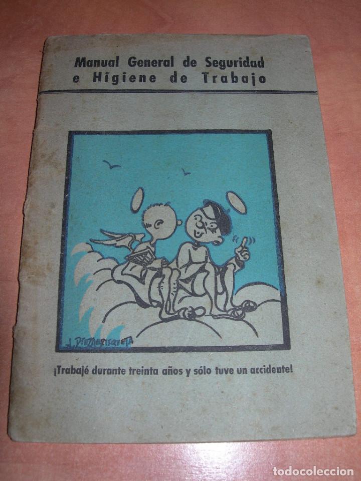 MANUAL GENERAL DE SEGURIDAD E HIGIENE DE TRABAJO - 1ª EDICIÓN AÑO 1948 - GRÁFICAS GRIJELMO BILBAO (Libros de Segunda Mano - Ciencias, Manuales y Oficios - Otros)