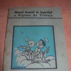 Libros de segunda mano: MANUAL GENERAL DE SEGURIDAD E HIGIENE DE TRABAJO - 1ª EDICIÓN AÑO 1948 - GRÁFICAS GRIJELMO BILBAO. Lote 145040670