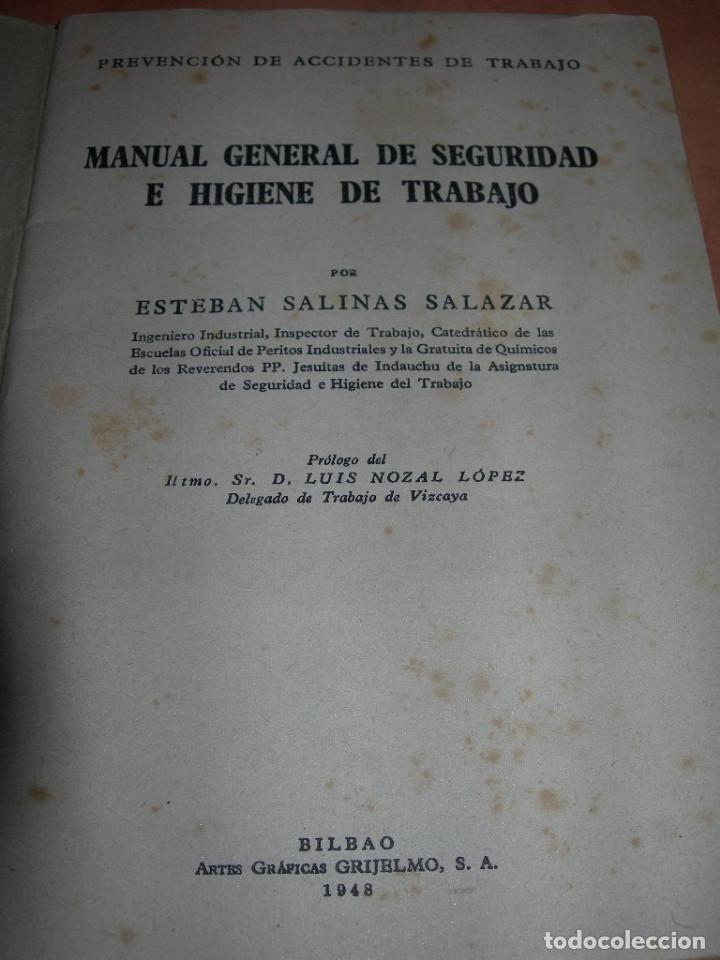 Libros de segunda mano: MANUAL GENERAL DE SEGURIDAD E HIGIENE DE TRABAJO - 1ª EDICIÓN AÑO 1948 - GRÁFICAS GRIJELMO BILBAO - Foto 3 - 145040670