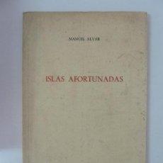 Livros em segunda mão: ISLAS AFORTUNADAS. ALVAR. 1975. Lote 145054694