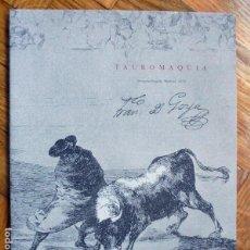 Libros de segunda mano: TAUROMAQUIA. PRIMERA TIRADA.MADRID.1816.-FRANCISCO DE GOYA. Lote 145069010