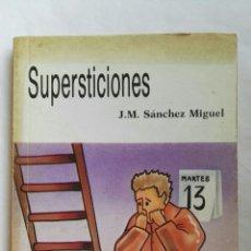 Libros de segunda mano - Supersticiones - 145110189