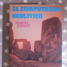 Libros de segunda mano: LIBRO - EL COMPUTADOR NEOLÍTICO - MARIO ZANOT - ARGOS VERGARA - 1997. Lote 145136310