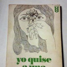 Libros de segunda mano: YO QUISE A UNA CHICA. (WALTER TROBISCH). Lote 145136810