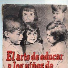 Libros de segunda mano: EL ARTE DE EDUCAR A LOS NIÑOS DE HOY. (G. COURTOIS). Lote 145137210