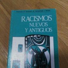 Libros de segunda mano: RACISMOS NUEVOS Y ANTIGUOS. PONENCIAS ENCUENTRO DE ANTROPOLOGÍA Y MISIÓN. VVAA. Lote 145140286