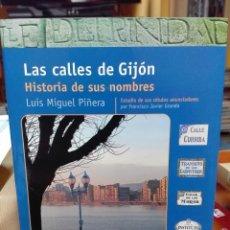 Libros de segunda mano: LAS CALLES DE GIJÓN HISTORIA DE SUS NOMBRES. Lote 145157786
