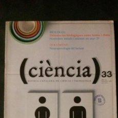 Libros de segunda mano: CIÈNCIA-REVISTA CATALANA DE CIÈNCIA I TECNOLOGIA-Nº 33-1983. Lote 145201398