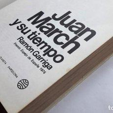 Libros de segunda mano: JUAN MARCH Y SU TIEMPO. (RAMÓN GARRIGA). Lote 145215450