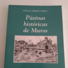 Libros de segunda mano: PAXINAS HISTORICAS DE MUROS. Lote 145236356