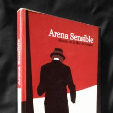 Libros de segunda mano: ARENA SENSIBLE | HERRÁN GASCÓN | RED CIENTÍFICA 2005. Lote 145241510