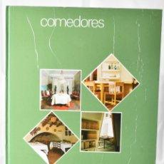 Libros de segunda mano: DECORACIÓN. COMEDORES. COLECCIÓN INTERIORES EDITORIAL BLUME BLUME. Lote 145245346