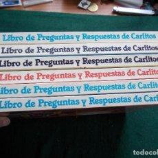 Libros de segunda mano: GRAN LIBRO DE PREGUNTAS Y RESPUESTAS DE CARLITOS COMPLETO 6 TOMOS 1983. Lote 145263494