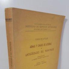 Libros de segunda mano: ARMAS Y LINAJES DE ASTURIAS Y ANTIGÜEDADES DEL PRINCIPADO. TIRSO DE AVILÉS. OVIEDO. 1956.. Lote 145332654