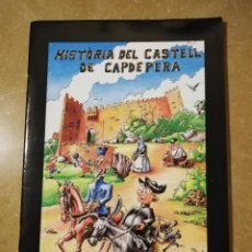 Libros de segunda mano: HISTÒRIA DEL CASTELL DE CAPDEPERA (...I DELS SEUS HABITANTS) AJUNTAMENT DE CAPDEPERA. Lote 145358758