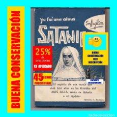 Libros de segunda mano: YO FUÍ UN ALMA SATÁNICA - SOR ANGÉLICA - HERMILO G. PACHECO POSESIONES SATANISMO DEMONIOS EXORCISMOS. Lote 145402118
