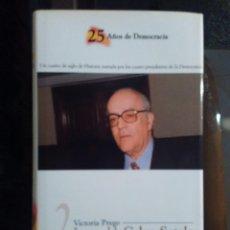 Libros de segunda mano: 25 AÑOS DE DEMOCRACIA - LEOPOLDO CALVO-SOTELO POR VICTORIA PREGO - BIBLIOTECA EL MUNDO. Lote 145423898