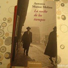 Libros de segunda mano: LA NOCHE DE LOS TIEMPOS. Lote 145427262