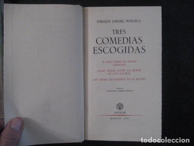 Libros de segunda mano: enrique jardiel poncela tres comedias escogidas aguilar 1955 - Foto 6 - 145439954