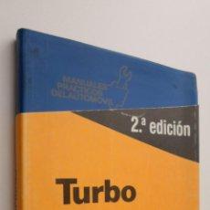 Libros de segunda mano: MANUAL DEL TURBO - CASTRO VICENTE, MIGUEL DE. Lote 145461940