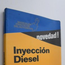Libros de segunda mano: INYECCIÓN DIESEL - CASTRO VICENTE, MIGUEL DE. Lote 145462208