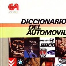 Libros de segunda mano: DICCIONARIO DEL AUTOMOVIL. DE CASTRO VICENTE,MIGUEL. MEC-013.. Lote 145525670