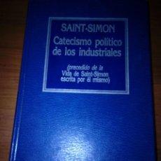 Libros de segunda mano: CATECISMO POLÍTICO DE LOS INDUSTRIALES. SAINT SIMON. EST20B3. Lote 219466915