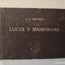 Libros de segunda mano: MANUAL DE LUCES Y MANIOBRAS. Lote 145542334