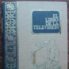 Libros de segunda mano: EL LIBRO DE LA TELEVISION. ALFONSO LAGOMA.. Lote 145544806